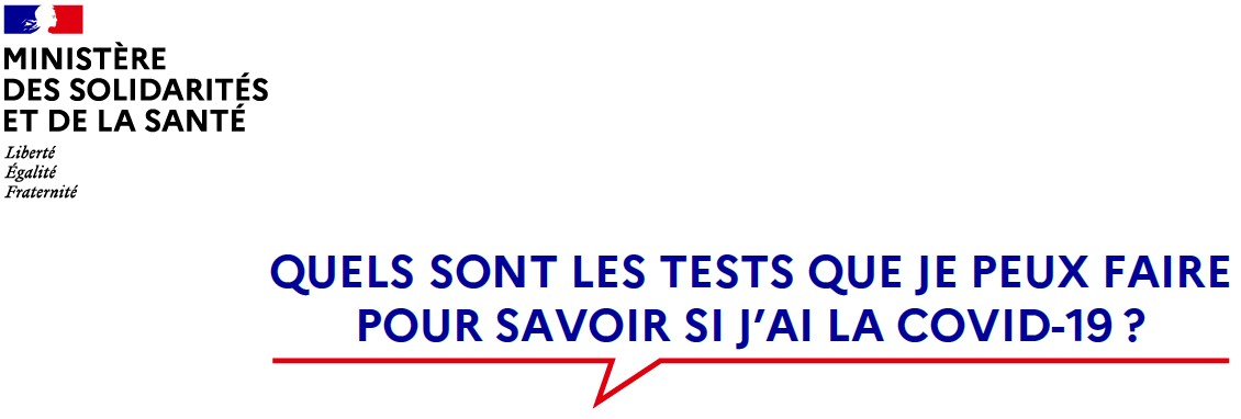 COVID-19 : Tests : Que faire ?